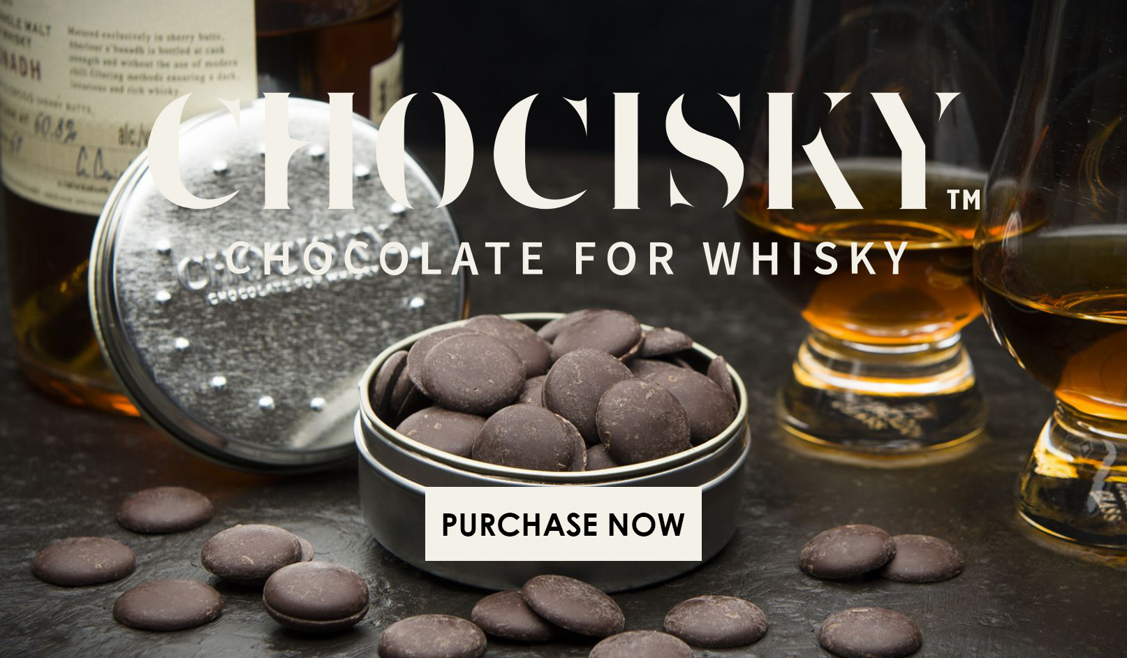 Chocolate for Whisky